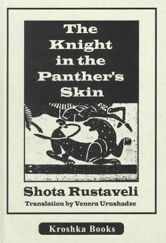 Rustaveli the knight in the panthers skin